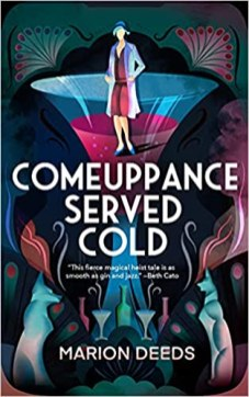 comeuppance served cold by marion deeds