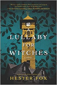 lullaby for witches by hester fox