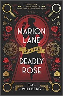 marion lane and the deadly rose by ta willberg