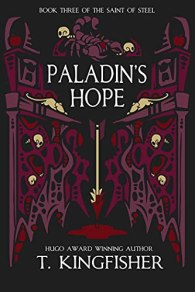 paladins hope by t kingfisher