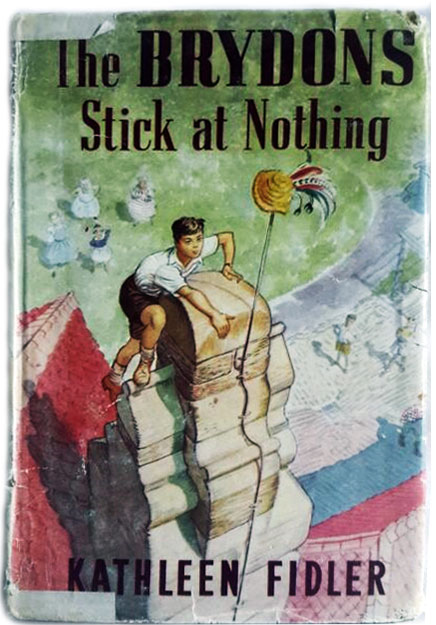 The Brydons Stick at Nothing by Kathleen Fidler