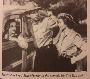 Claudette Colbert and Fred MacMurray starring in The Egg and I