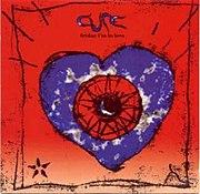 The Cure – Friday I'm In Love (Lyrics)
