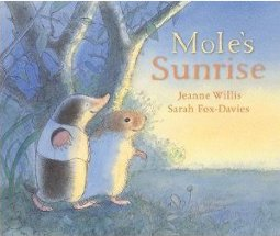 ReadPlus ISBN 9781 4063 3778 5  Recommended  Picture book  The adventure of the  mole  a small underground creature  being taken by the vole and his  friends