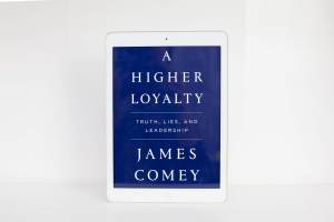 Read Remark Book Review - A Higher Loyalty by James Comey
