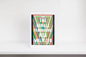 Read Remark Book Review- The Female Persuasion by Meg Wolitzer