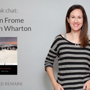 Read Remark booktube video - Book chat - Ethan Frome by Edith Wharton