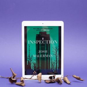 Read Remark Book Review - Inspection by Josh Malerman