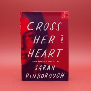 Read Remark book review - Cross Her Heart by Sarah Pinborough