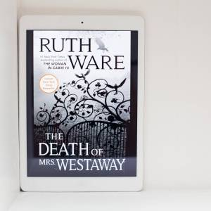 Read Remark - The Death of Mrs. Westaway by Ruth Ware