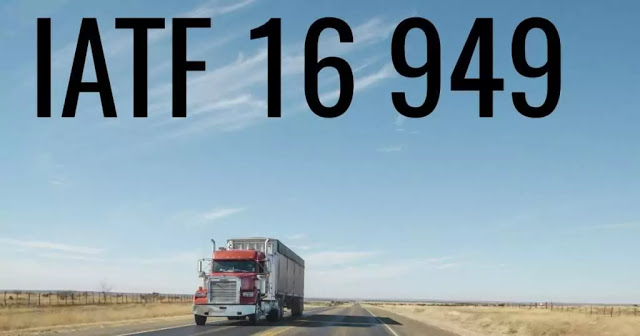 What Is IATF 16949 And Why Was Changed