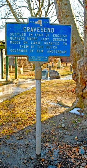 No images remain of Lady Deborah Moody. At least there are no paintings or etchings of her in the Washington D.C. or New York state archives. What remains are various historical markers like the two we are showing with this profile.