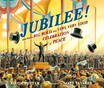 Cover Jubilee by Alicia Potter and Matt Tavares