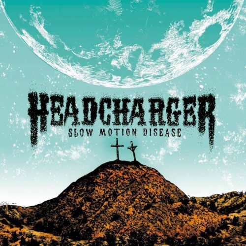 HEADCHARGER-Slow-Motion-Disease