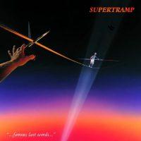 09-SUPERTRAMP-Famous-Last-Words