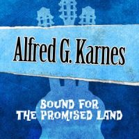 08-ALFRED-KARNES-Bound-For-The-Promised-Land