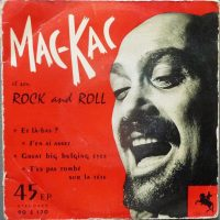 04-MAC-KACK-Et-Son-Rock-And-Roll