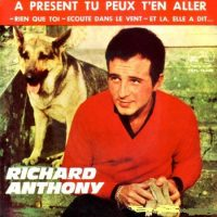 07-RICHARD-ANTHONY-A-Present-Tu-Peux-TEn-Aller