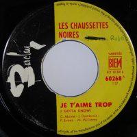 10-LES-CHAUSSETTES-NOIRES-Je-Taime-Trop