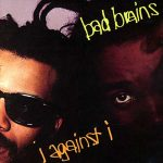 10-BAD-BRAINS-I-Against-I