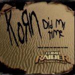 12-KORN-Did-My-Time