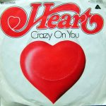 06-HEART-Crazy-On-You
