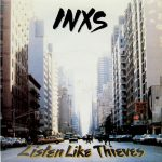 15-INXS-Listen-Like-Thieves