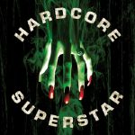 04-HARDCORE-SUPERSTAR-Beg-For-It