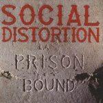SOCIAL DISTORTION Prison Bound Cover
