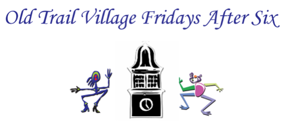 Old Trail Village Fridays After 6 2015