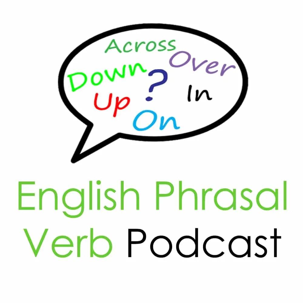 English Phrasal Verbs podcast logo
