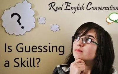 Is Guessing a Skill When Learning English??