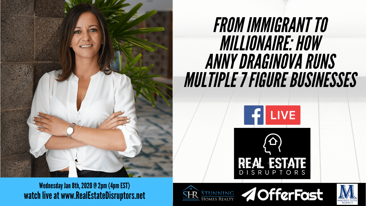 From Immigrant to Millionaire: How Anny Draginova Runs Multiple 7 Figure Businesses