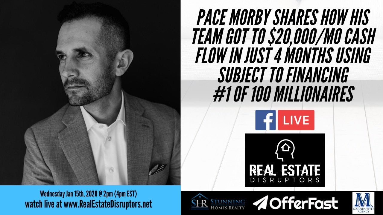 Pace Morby Shares How His Team Gets $20k/mo Cashflow in Under 4 Mo Using Sub 2