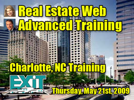 Charlotte NC Real Estate Web Strategy Advanced Training - Thursday, May 21st, 2009