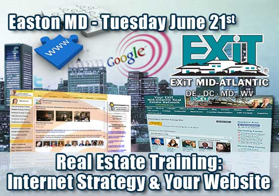 Easton MD Real Estate Web Strategy Training