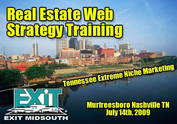 Murfreesboro Nashville TN Real Estate Web Strategy Training Tuesday July 14th 2009