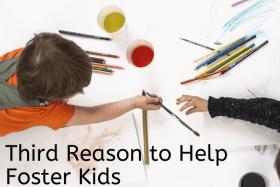 Reason to Help Foster Kids