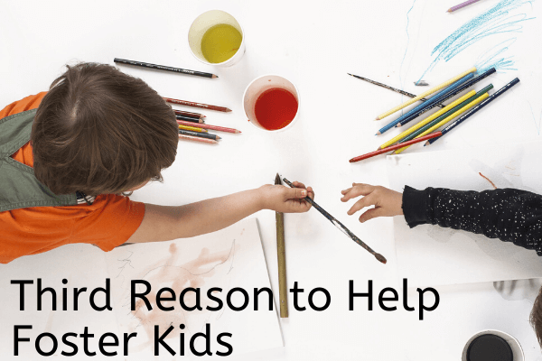 Reason to Help Foster Kids