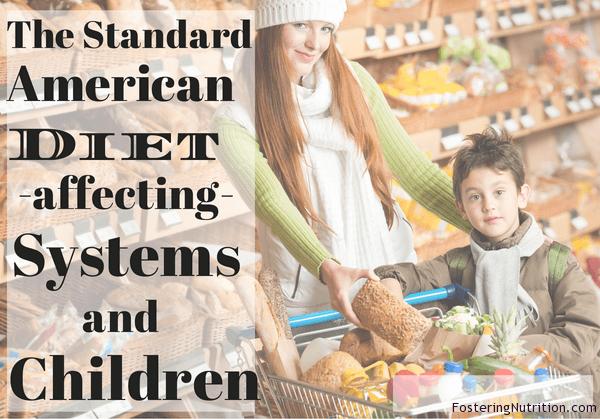 SAD Diet systems and children