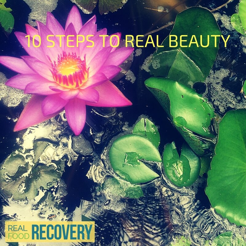 10 STEPS TO REAL BEAUTY