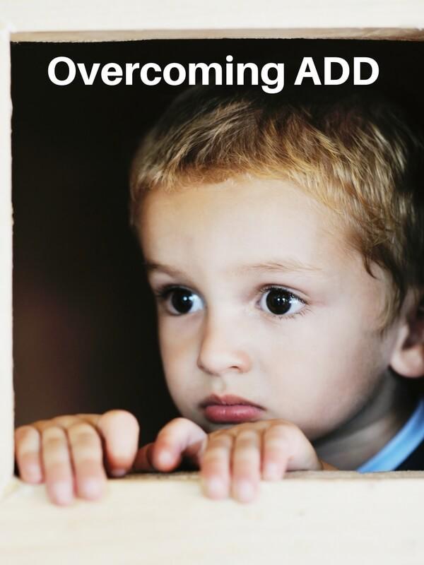 Overcoming ADD