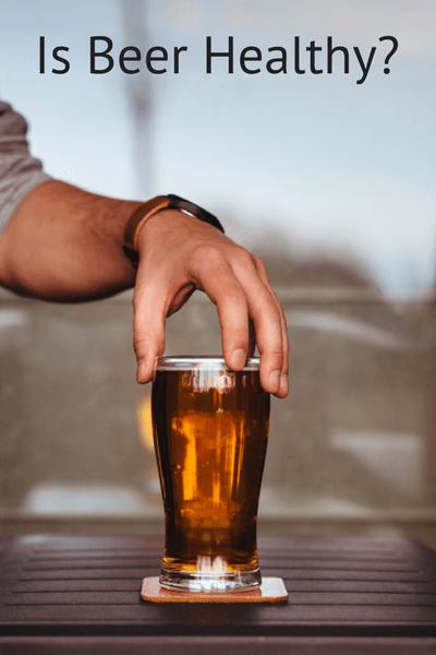 Is Beer Healthy?