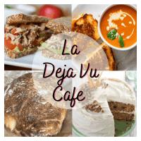 La Deja Vu Cafe