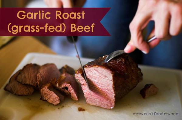 garlic roast beef 1024x676 Garlic Roast (grass fed) Beef