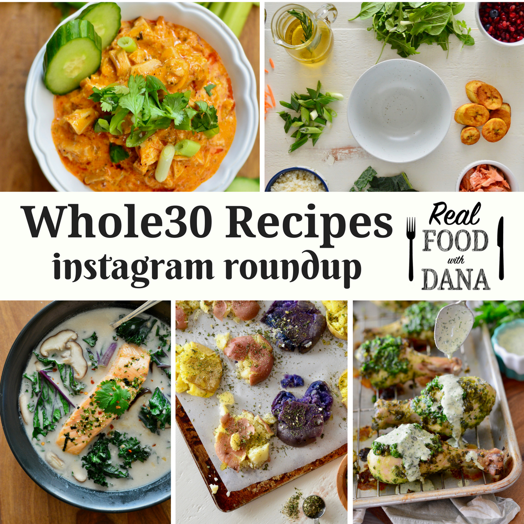 Whole30 recipes instagram roundup real food with dana forumfinder Gallery