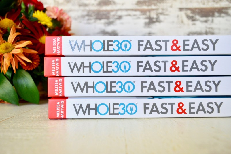 Whole30 Fast and Easy Cookbook Preview | Real Food with Dana