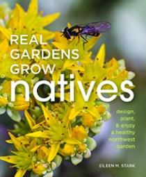 Real Gardens Grow Natives