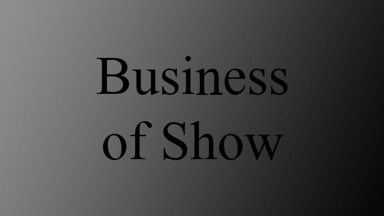 Business of Show