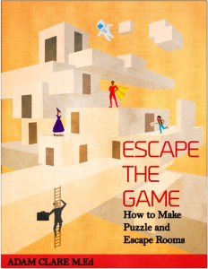 On Designing Escape Games For The Real World Reality is a Game